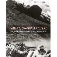 Famine, Sword, and Fire by Jackson, Daniel, 9780764348389
