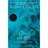 Call on Me by Loren, Roni, 9780425278390