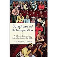 Scripture and Its Interpretation by Gorman, Michael J., 9780801098390