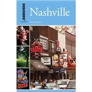 Insiders' Guide to Nashville by Finch, Jackie Sheckler, 9781493018390