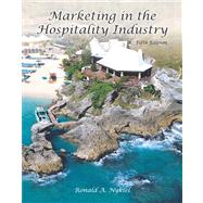 Marketing in the Hospitality Industry with Answer Sheet (AHLEI) by Nykiel, Ronald A., Ph.D., CHA, CHE; American Hotel & Lodging Association, 9780133118391
