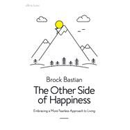 The Other Side of Happiness by Bastian, Brock, 9780241338391