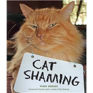 Cat Shaming by Andrade, Pedro, 9781449478391
