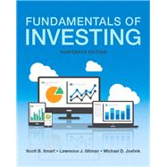 Fundamentals of Investing Plus MyFinanceLab with Pearson eText -- Access Card Package by Smart, Scott B.; Gitman, Lawrence J.; Joehnk, Michael D., 9780134408392