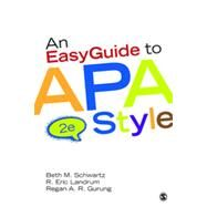 An Easyguide to Apa Style by Schwartz, Beth M.; Landrum, R. Eric; Gurung, Regan A. R., 9781452268392