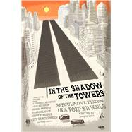 In the Shadow of the Towers by Lain, Douglas, 9781597808392