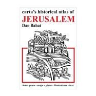 Carta's Historical Atlas of Jerusalem by Bahat, Dan, 9789652208392