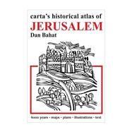 Carta's Historical Atlas of Jerusalem by Bahat, Dan, 9789652208392