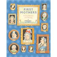 First Mothers by Gherman, Beverly; Downing, Julie, 9780544668393