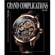 Grand Complications by Tourbillon International, 9780847848393