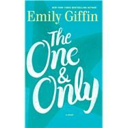 The One & Only by Giffin, Emily, 9781594138393