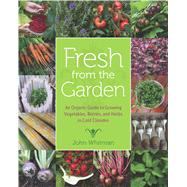 Fresh from the Garden by Whitman, John, 9780816698394