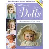 200 Years of Dolls: Identification and Price Guide by Herlocher, Dawn, 9780896898394