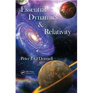 Essential Dynamics and Relativity by OÆDonnell; Peter J., 9781466588394