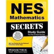 Nes Mathematics Secrets by Nes Exam Secrets Test Prep, 9781627338394