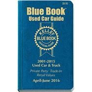 Kelley Blue Book Consumer Used Car Guide 2001-2015 Models by Kelley Blue Book, 9781936078394