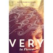Very in Pieces by Blakemore, Megan Frazer, 9780062348395