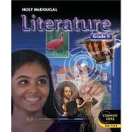 Holt McDougal Literature Student Edition Grade 9 by Unknown, 9780547618395