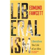 Liberalism by Fawcett, Edmund, 9780691168395
