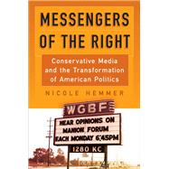 Messengers of the Right by Hemmer, Nicole, 9780812248395