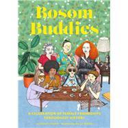 Bosom Buddies by Zhang, Violet; Nixon, Sally (CON), 9781452168395