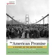 The American Promise, Volume 2 From 1865 by Roark, James L.; Johnson, Michael P.; Cohen, Patricia Cline; Hartmann, Susan M.; Stage, Sarah, 9781457668395