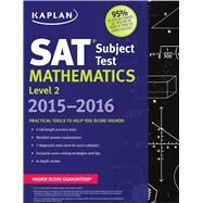 Kaplan Sat Subject Test Mathematics Level 2 2015-2016 by Unknown, 9781618658395