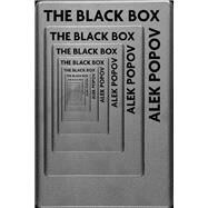 The Black Box by Popov, Alek; Gill, Daniela, De Mayol De Lupe, 9780720618396