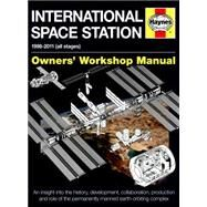 Haynes International Space Station 1998-2011 (All Stages) Owners' Workshop Manual by Baker, David, 9780857338396
