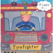 If I Were a... Firefighter by Hegarty, Pat, 9781589258396