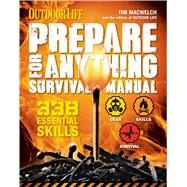 Prepare for Anything Survival Manual by Macwelch, Tim, 9781616288396