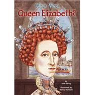 Who Was Queen Elizabeth? by Eding, June (Author); Harrison, Nancy (Illustrator), 9780448448398