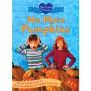 No More Pumpkins by Catalanotto, Peter; Schembri, Pamela; Catalanotto, Peter, 9780805078398