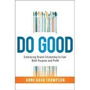 Do Good by Thompson, Anne Bahr, 9780814438398