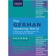 The German-Speaking World: A Practical Introduction to Sociolinguistic Issues by Stevenson; Patrick, 9781138858398