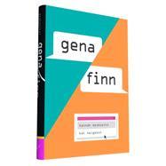 Gena/Finn by Moskowitz, Hannah; Helgeson, Kat, 9781452138398