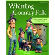 Whittling Country Folk by Shipley, Mike, 9781565238398
