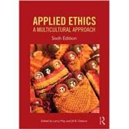 Applied Ethics: A Multicultural Approach by May; Larry, 9781612058399