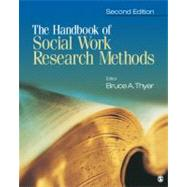 The Handbook of Social Work Research Methods by Bruce Thyer, 9781412958400