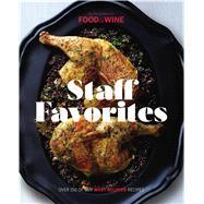 Staff Favorites by Food & Wine, 9780848748401