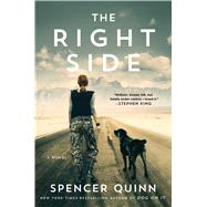 The Right Side A Novel by Quinn, Spencer, 9781501118401