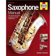 Saxophone Manual by Howard, Stephen, 9780857338402
