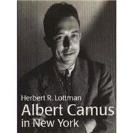 Camus, Albert - in New York by Unknown, 9783927258402