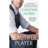 Beautiful Player by Lauren, Christina, 9781501198403