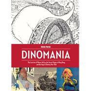 Dinomania by Merkl, Ulrich; McCay, Winsor, 9781606998403