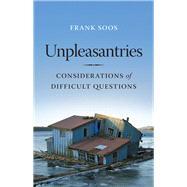 Unpleasantries by Soos, Frank, 9780295998404