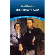 The Forsyte Saga by Galsworthy, John, 9780486828404