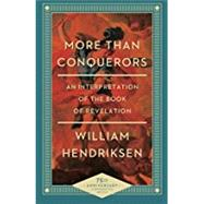 More Than Conquerors by Hendriksen, William, 9780801018404