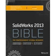 Solidworks 2013 Bible by Lombard, Matt, 9781118508404