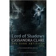 Lord of Shadows by Clare, Cassandra, 9781442468405